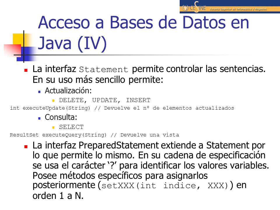Acceso a Bases de Datos en Java (IV)