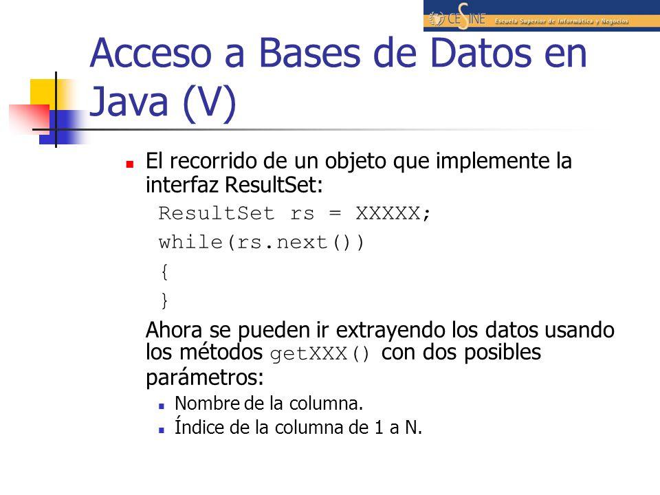 Acceso a Bases de Datos en Java (V)