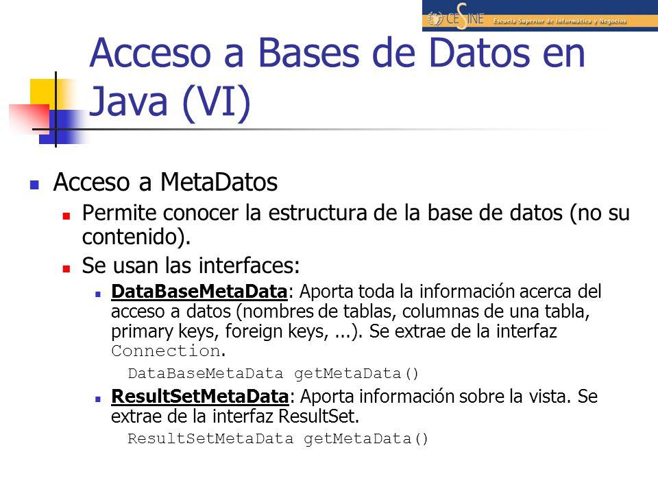 Acceso a Bases de Datos en Java (VI)