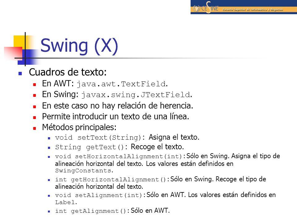 Swing (X) Cuadros de texto: En AWT: java.awt.TextField.