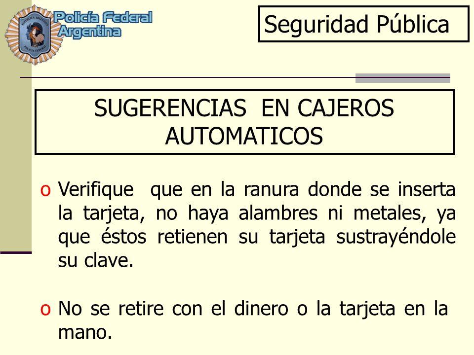 SUGERENCIAS EN CAJEROS AUTOMATICOS