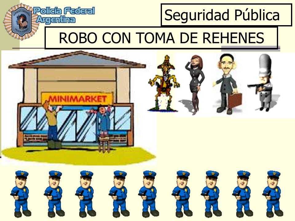 ROBO CON TOMA DE REHENES