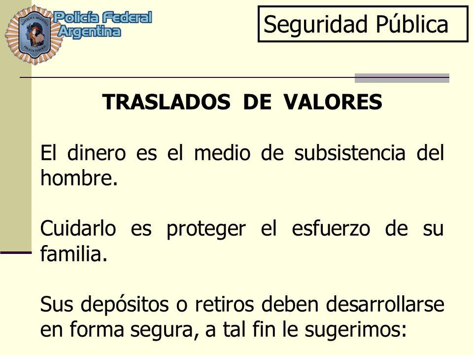 Seguridad Pública TRASLADOS DE VALORES