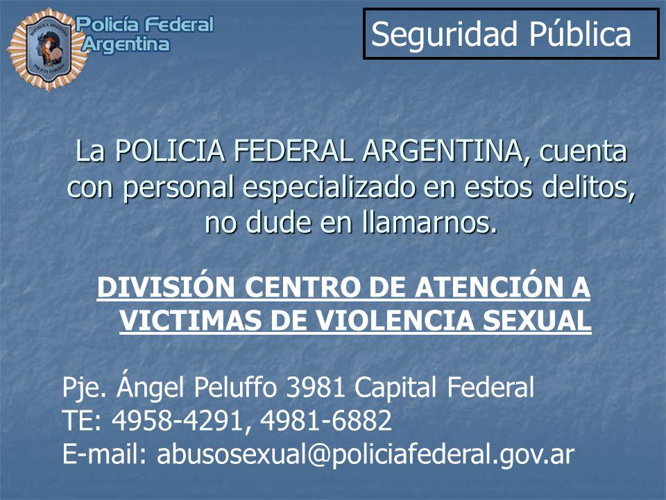 DIVISIÓN CENTRO DE ATENCIÓN A VICTIMAS DE VIOLENCIA SEXUAL