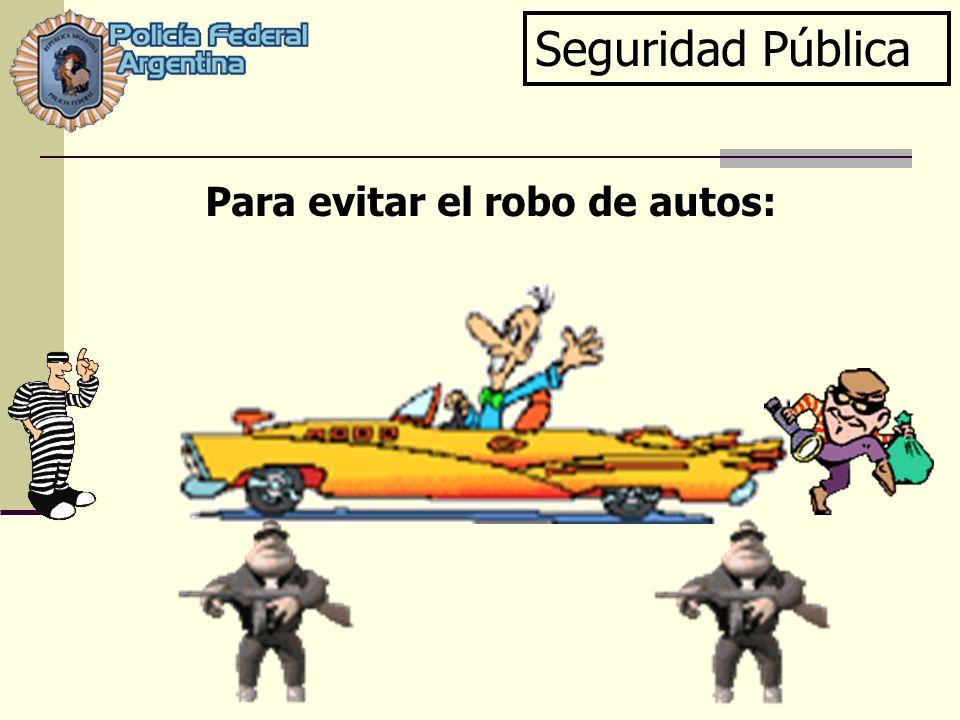 Para evitar el robo de autos: