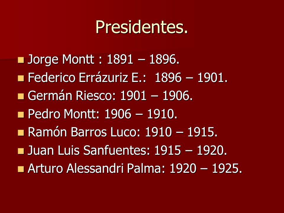 Presidentes. Jorge Montt : 1891 – 1896.