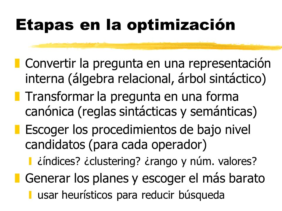 Etapas en la optimización