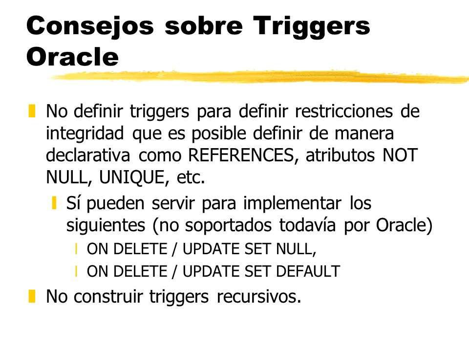 Consejos sobre Triggers Oracle
