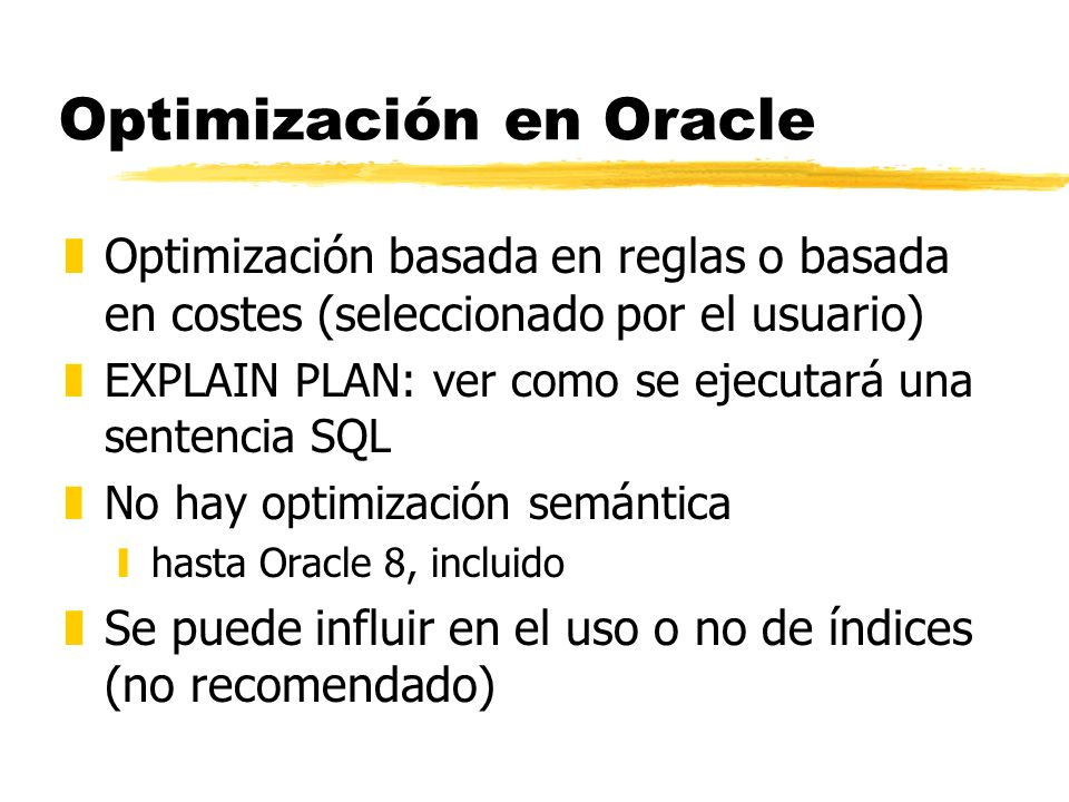 Optimización en Oracle