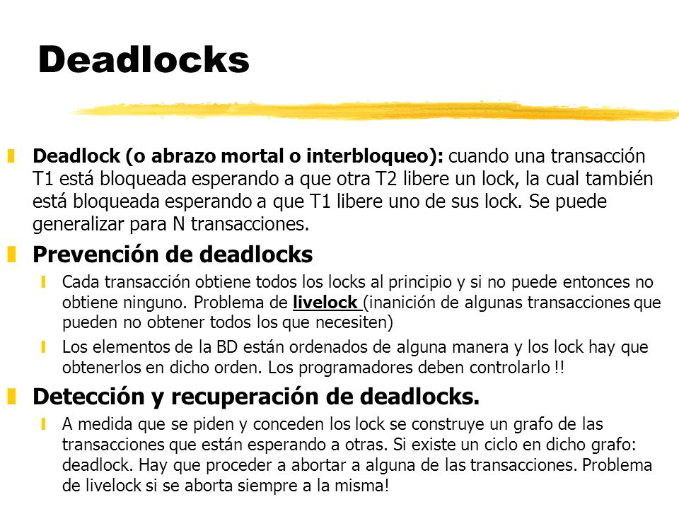 Deadlocks Prevención de deadlocks