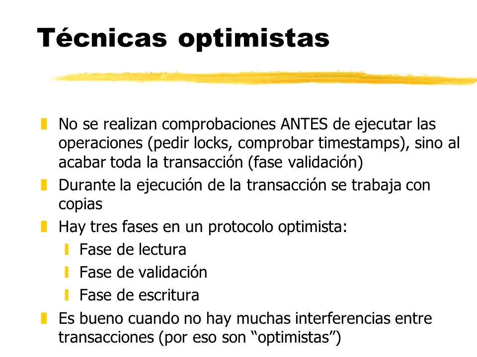 Técnicas optimistas