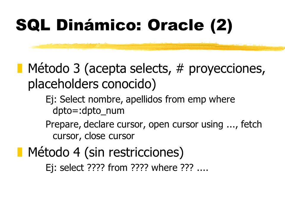 SQL Dinámico: Oracle (2)