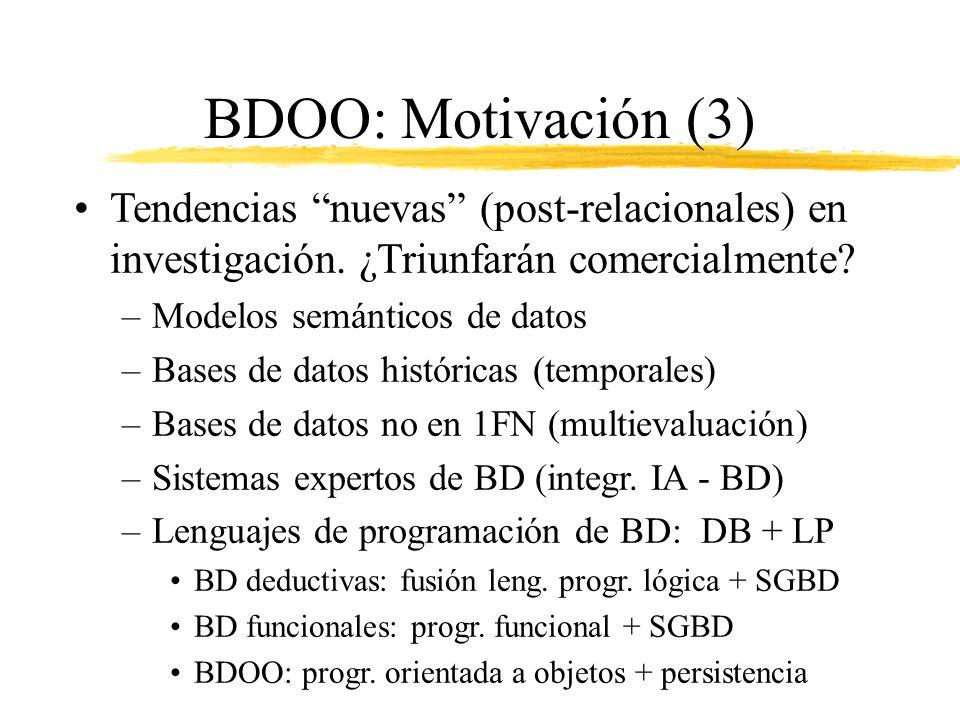 BDOO: Motivación (3) Tendencias nuevas (post-relacionales) en investigación. ¿Triunfarán comercialmente