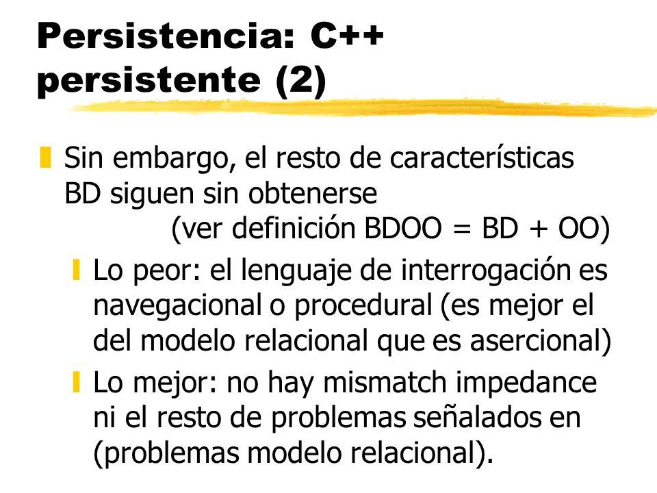 Persistencia: C++ persistente (2)
