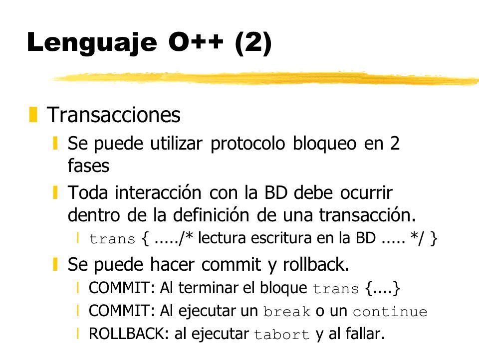Lenguaje O++ (2) Transacciones