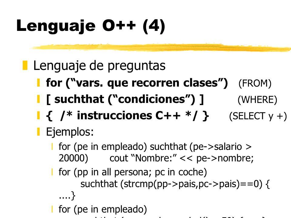 Lenguaje O++ (4) Lenguaje de preguntas
