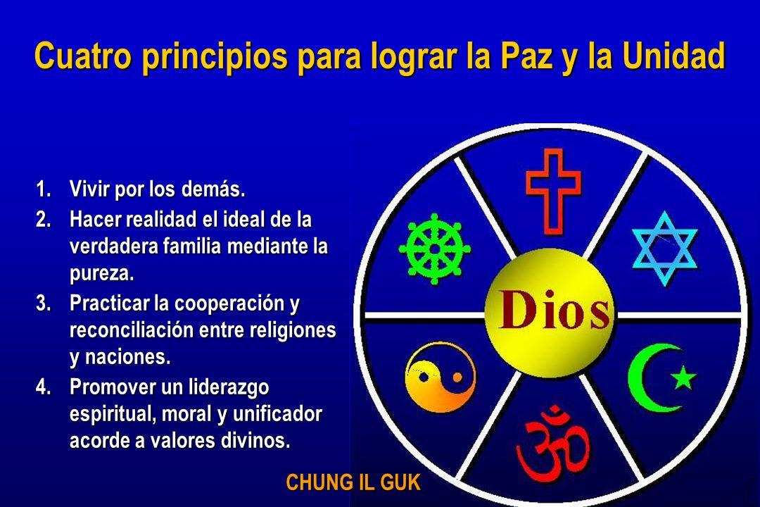 Cuatro principios para lograr la Paz y la Unidad
