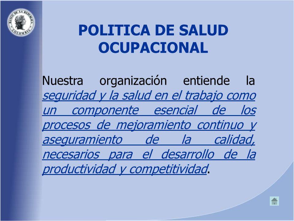POLITICA DE SALUD OCUPACIONAL