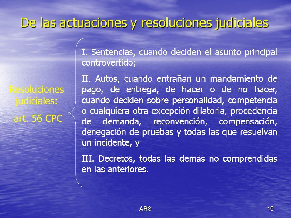 De las actuaciones y resoluciones judiciales