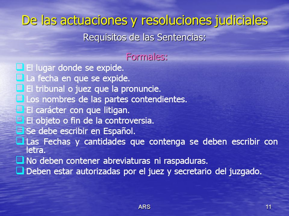 Requisitos de las Sentencias:
