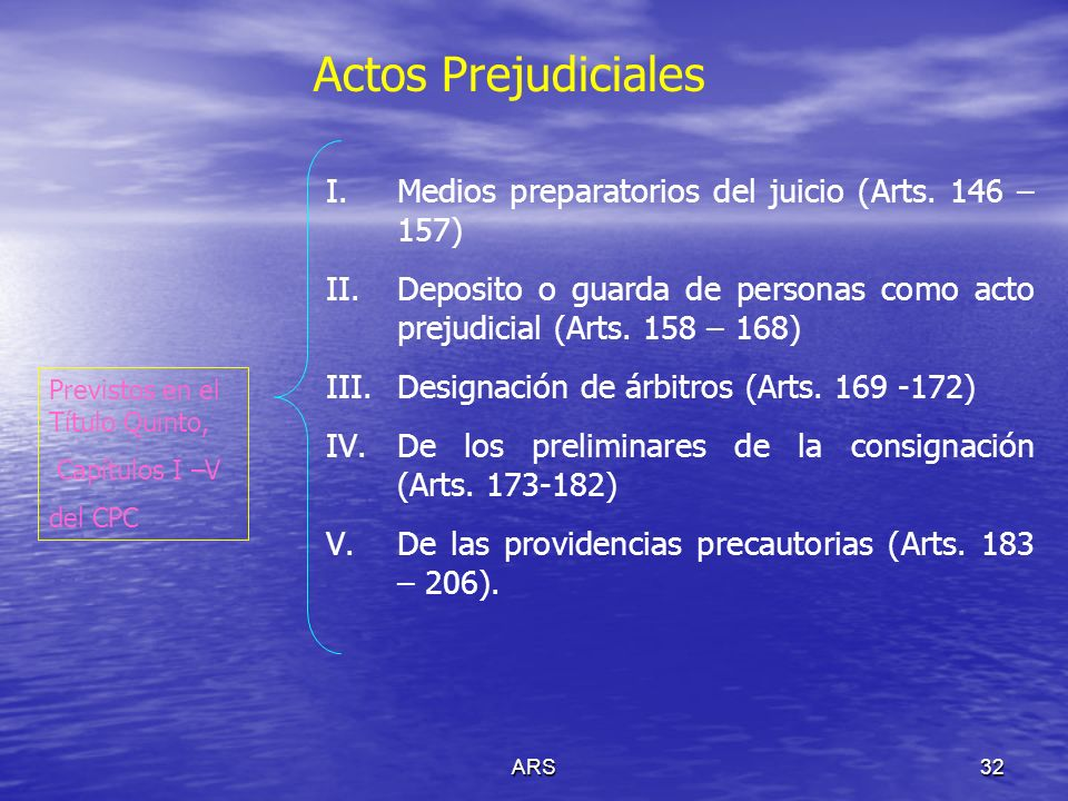 Actos Prejudiciales Medios preparatorios del juicio (Arts. 146 – 157)