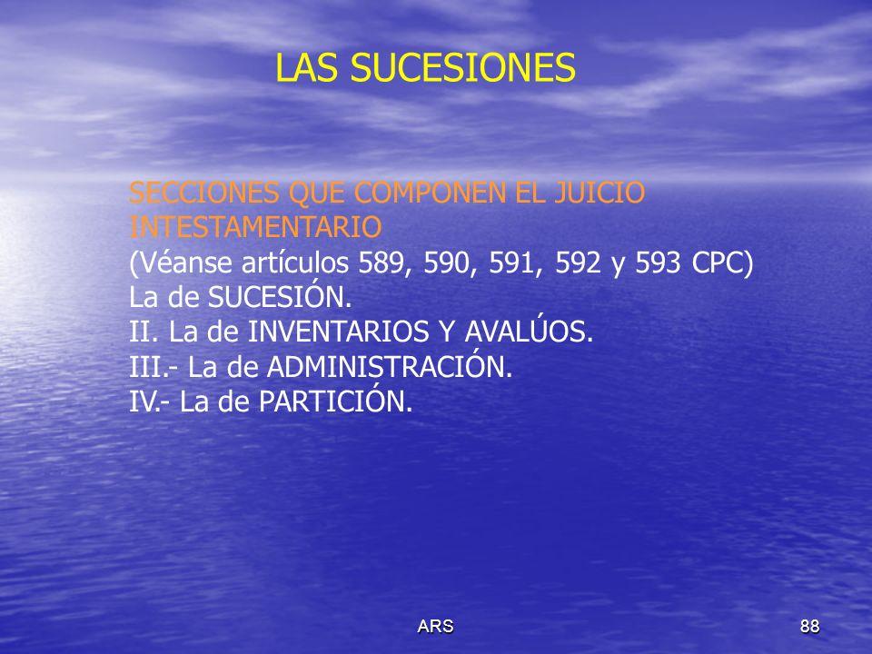 LAS SUCESIONES SECCIONES QUE COMPONEN EL JUICIO INTESTAMENTARIO