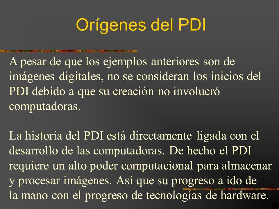 Orígenes del PDI A pesar de que los ejemplos anteriores son de