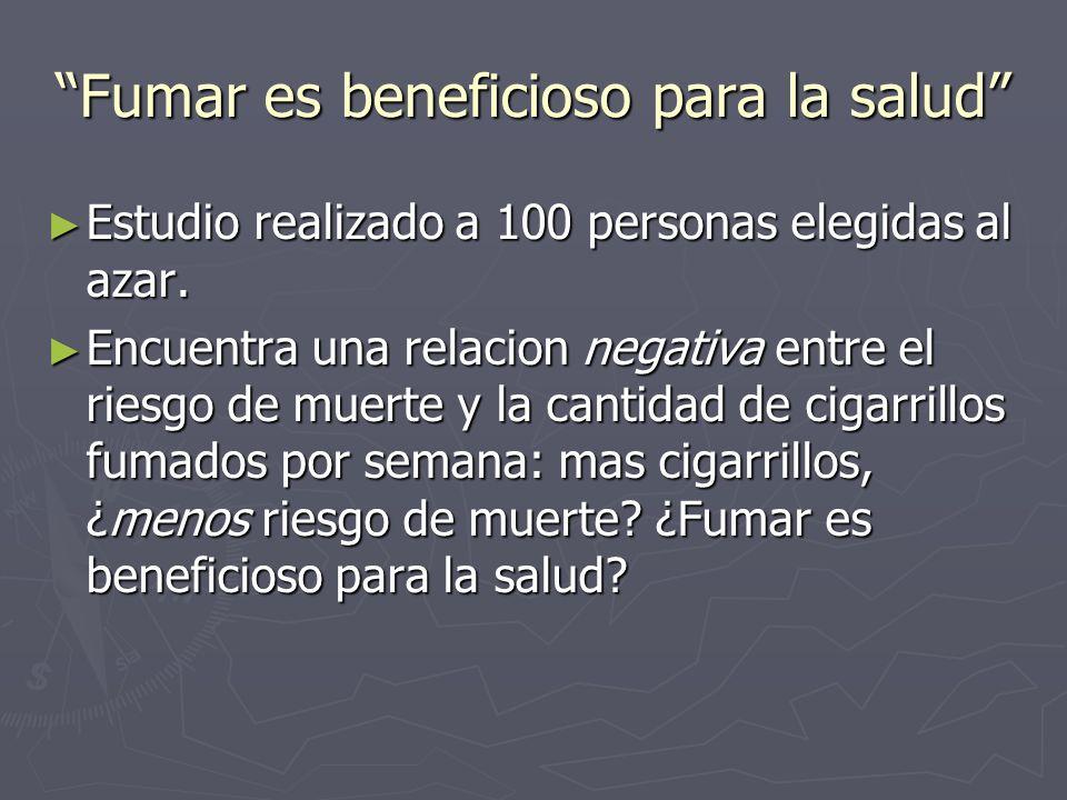 Fumar es beneficioso para la salud