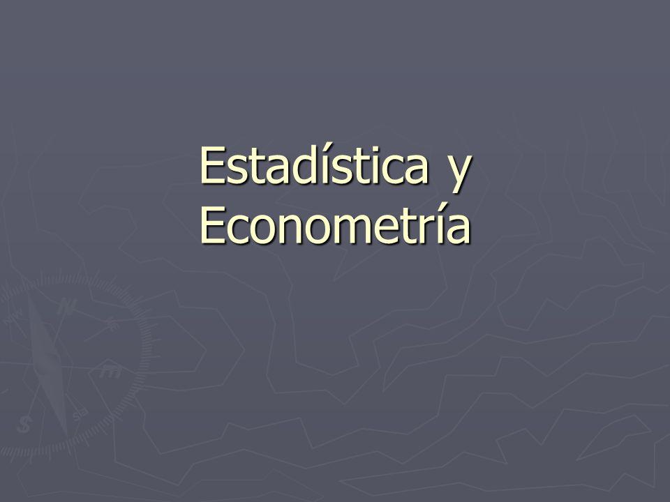 Estadística y Econometría