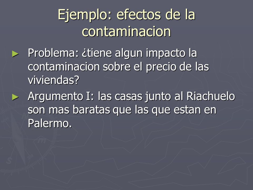 Ejemplo: efectos de la contaminacion
