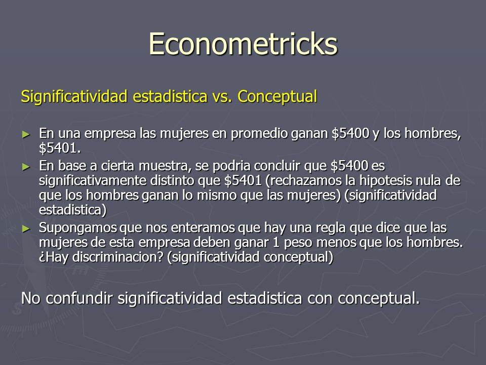 Econometricks Significatividad estadistica vs. Conceptual