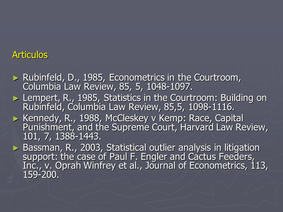 Articulos Rubinfeld, D., 1985, Econometrics in the Courtroom, Columbia Law Review, 85, 5, 1048-1097.