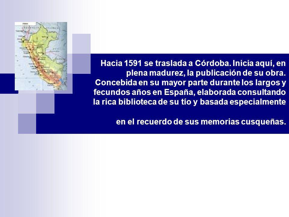 Hacia 1591 se traslada a Córdoba