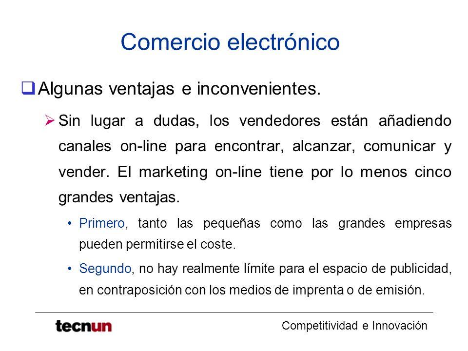 Comercio electrónico Algunas ventajas e inconvenientes.