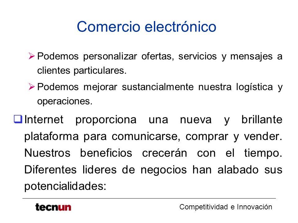 Comercio electrónico Podemos personalizar ofertas, servicios y mensajes a clientes particulares.
