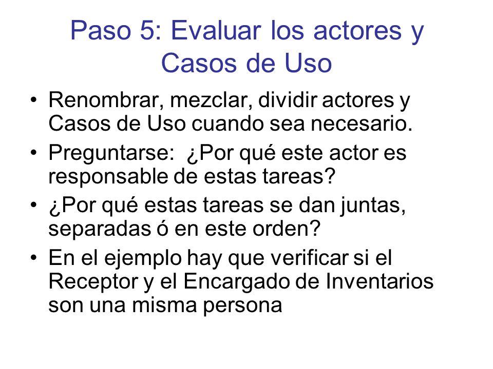 Paso 5: Evaluar los actores y Casos de Uso