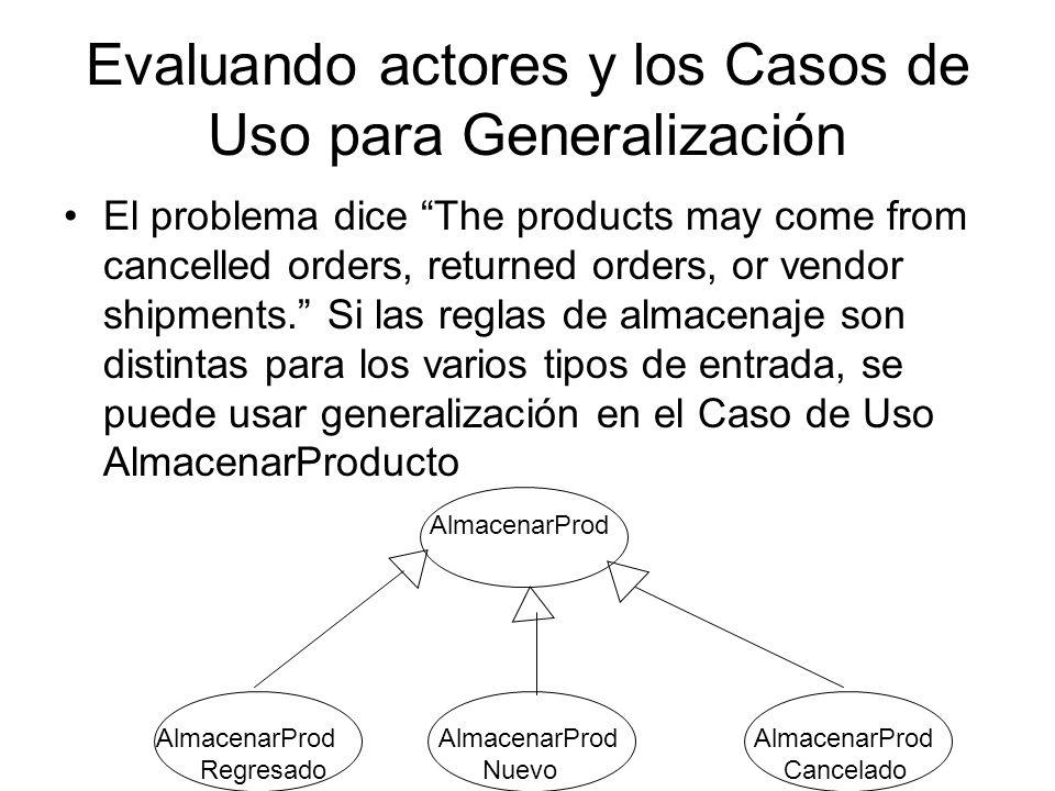 Evaluando actores y los Casos de Uso para Generalización