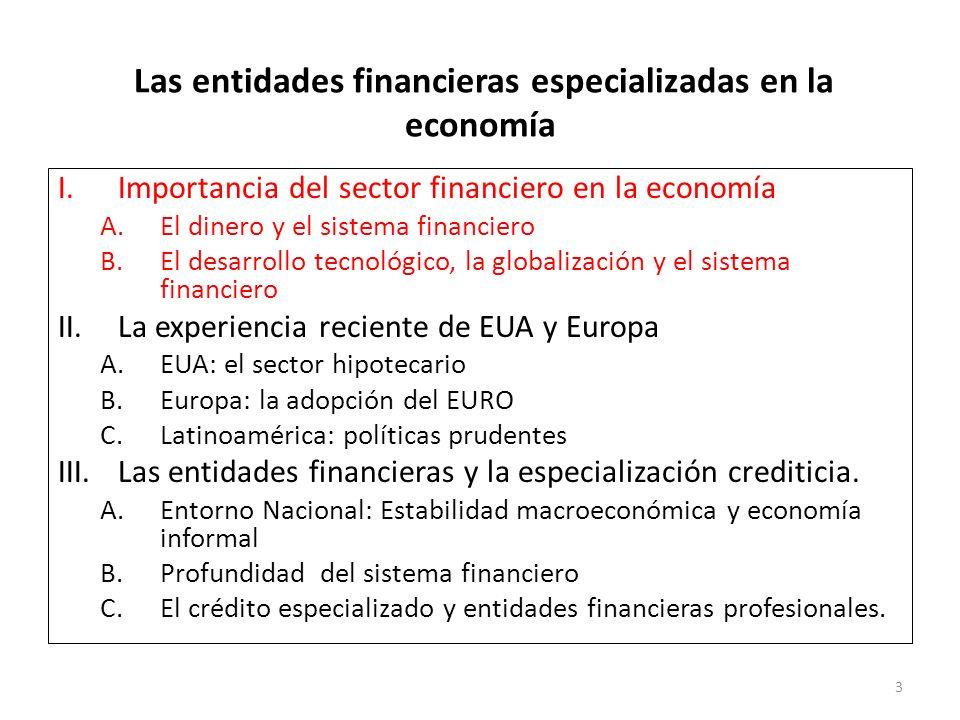 Las entidades financieras especializadas en la economía