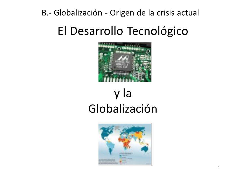 El Desarrollo Tecnológico y la Globalización