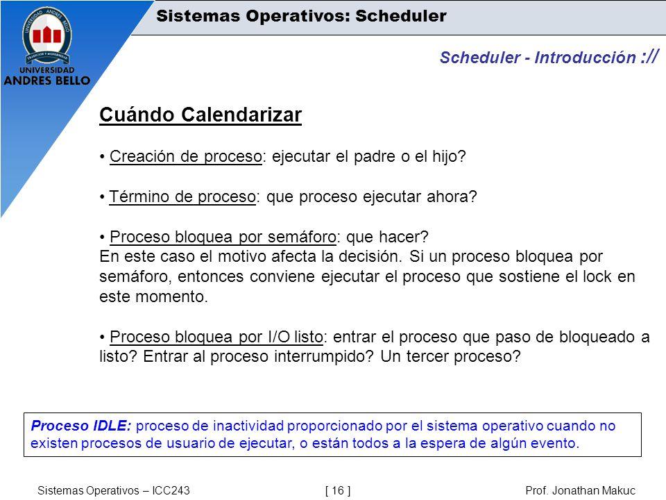 Cuándo Calendarizar Sistemas Operativos: Scheduler