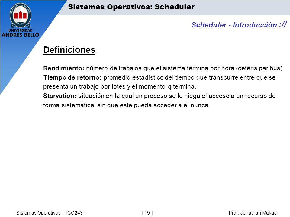 Definiciones Sistemas Operativos: Scheduler