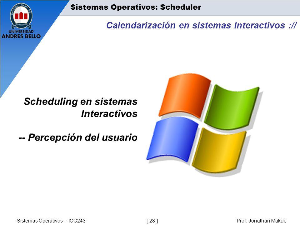 Scheduling en sistemas Interactivos