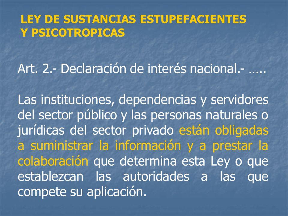 Art. 2.- Declaración de interés nacional.- …..