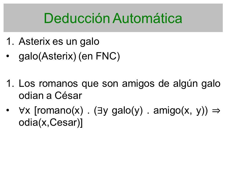 Deducción Automática Asterix es un galo galo(Asterix) (en FNC)