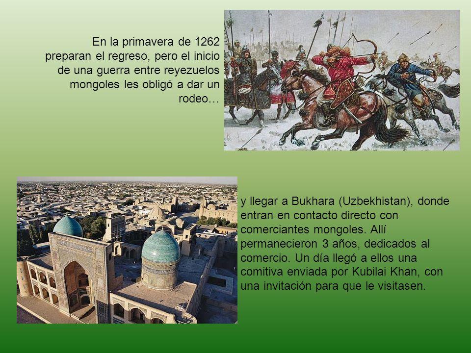 En la primavera de 1262 preparan el regreso, pero el inicio de una guerra entre reyezuelos mongoles les obligó a dar un rodeo…