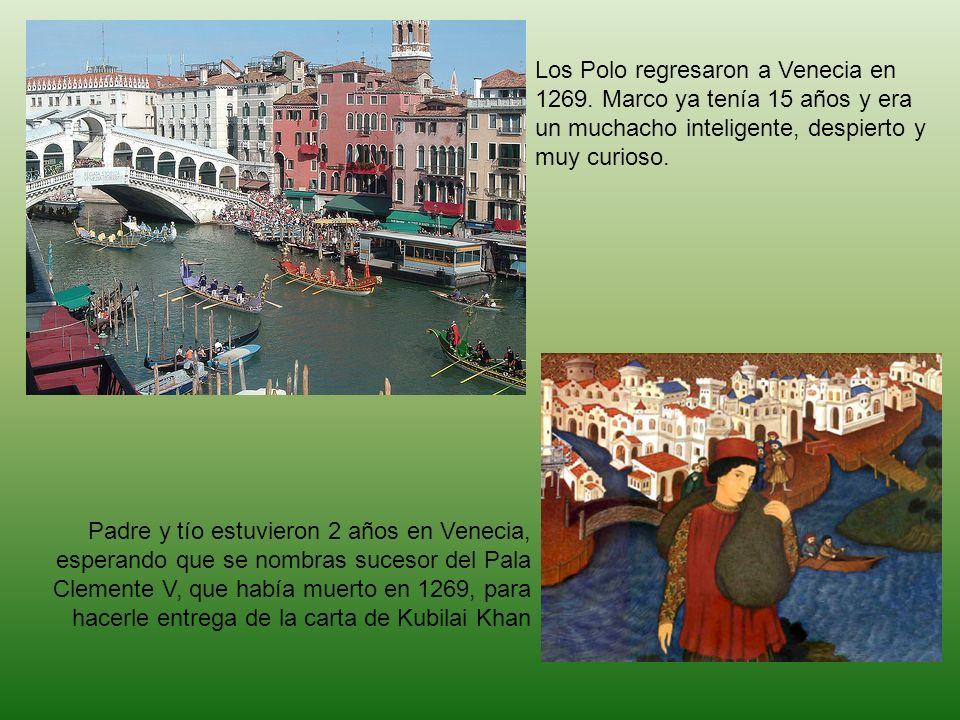 Los Polo regresaron a Venecia en 1269
