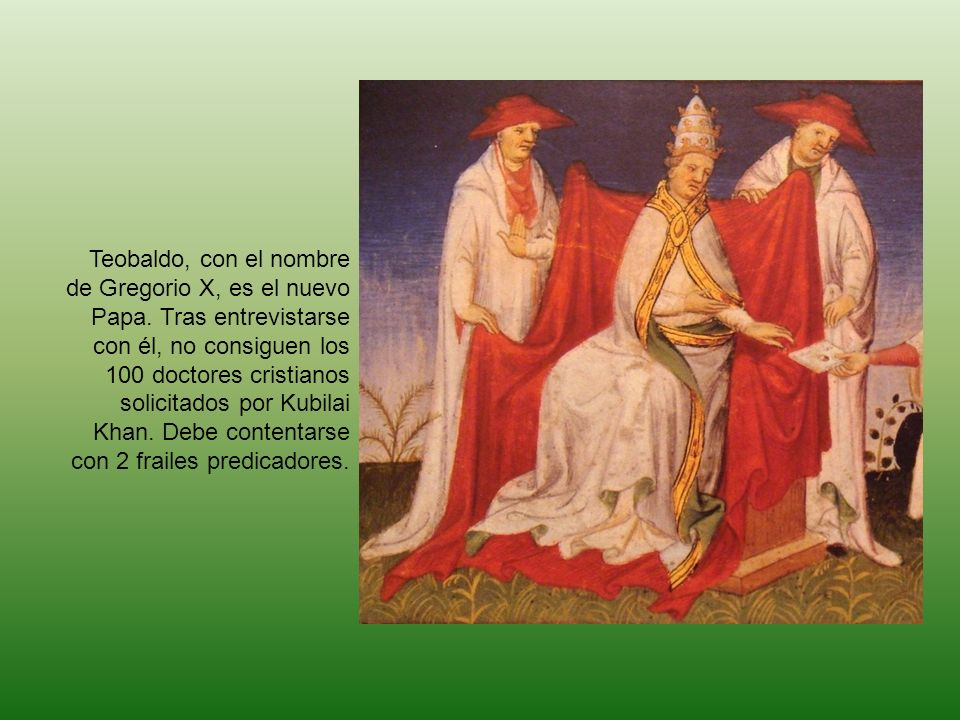 Teobaldo, con el nombre de Gregorio X, es el nuevo Papa