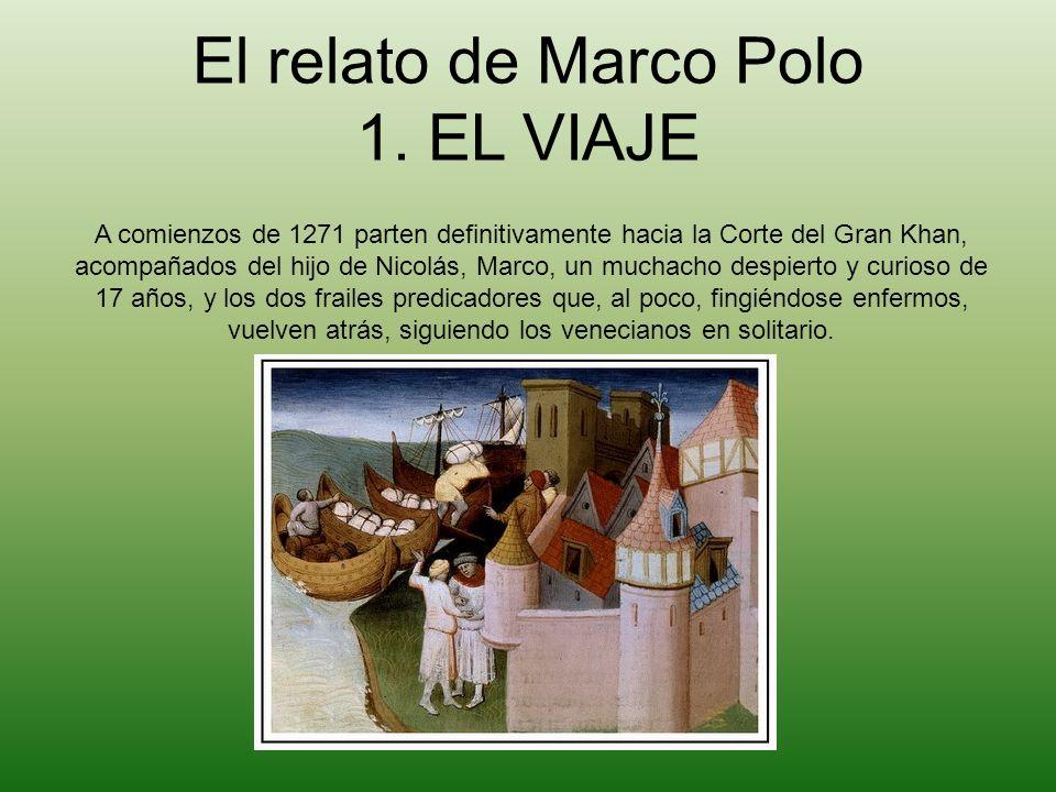 El relato de Marco Polo 1. EL VIAJE