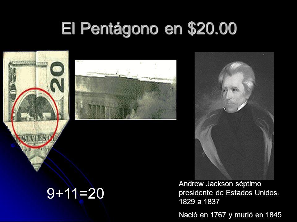El Pentágono en $20.00 Andrew Jackson séptimo presidente de Estados Unidos. 1829 a 1837. Nació en 1767 y murió en 1845.
