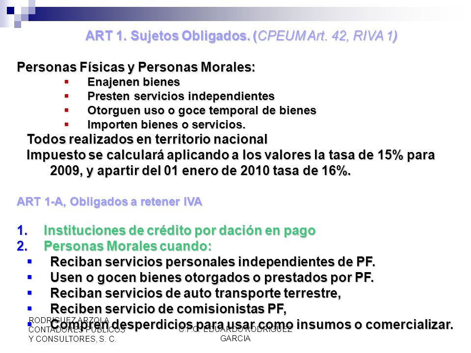 ART 1. Sujetos Obligados. (CPEUM Art. 42, RIVA 1)